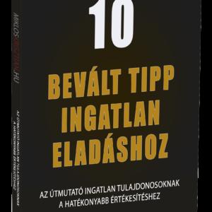 10 bevált tipp ingatlaneladáshoz
